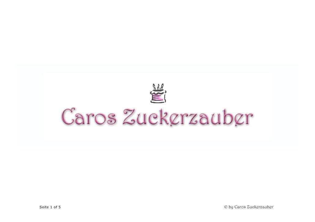 AnleitungSeite 1 of 5               © by Caros Zuckerzauber