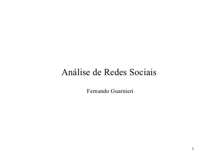 Análise de Redes Sociais - Teoria e Prática