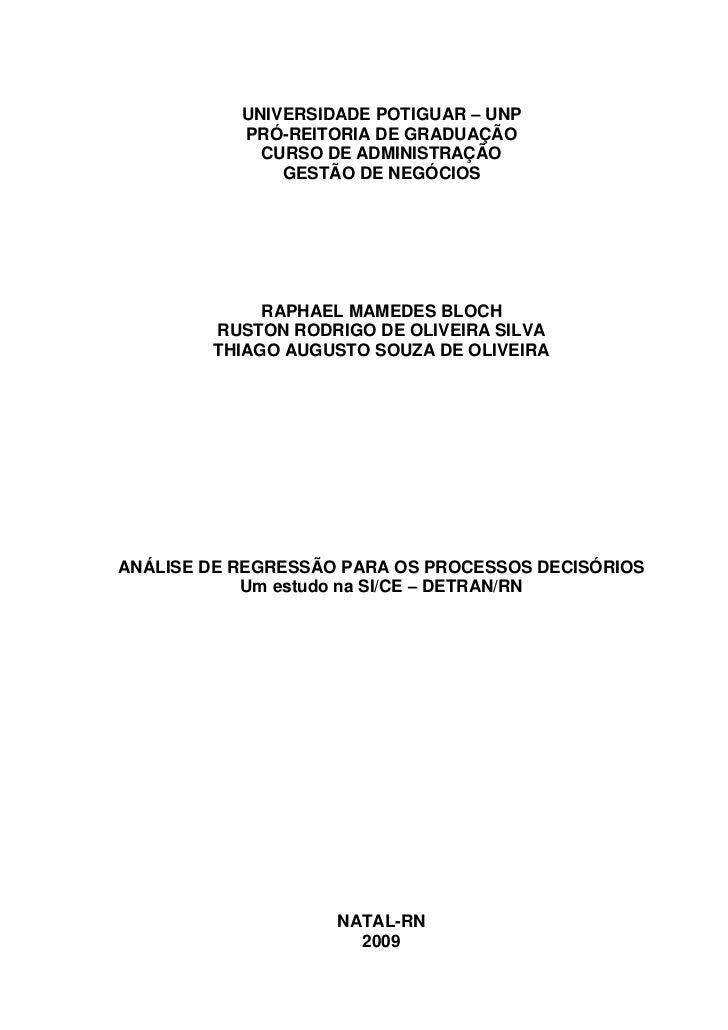 ANÁLISE DE REGRESSÃO PARA OS PROCESSOS DECISÓRIOS Um estudo na SI/CE – DETRAN/RN