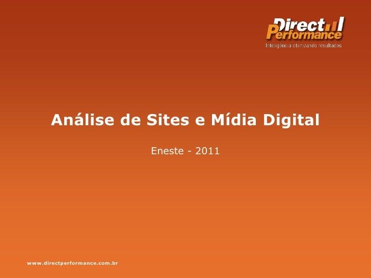 Análise de Sites e Mídia Digital<br />Eneste - 2011<br />