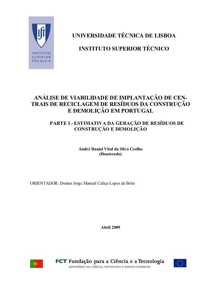 UNIVERSIDADE TÉCNICA DE LISBOA                        INSTITUTO SUPERIOR TÉCNICO ANÁLISE DE VIABILIDADE DE IMPLANTAÇÃO DE ...