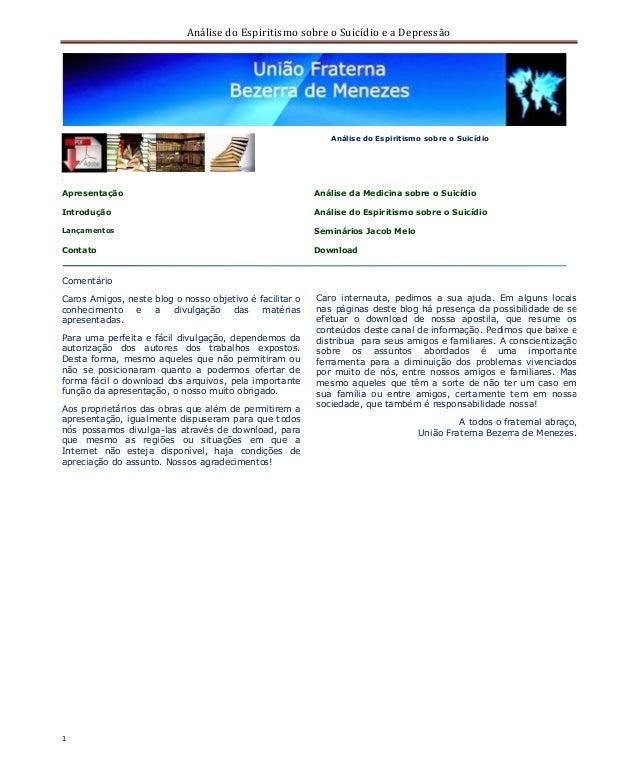 Análise do Espiritismo sobre o Suicídio e a Depressão  1  04  Análise do Espiritismo sobre o Suicídio  Apresentação  Análi...