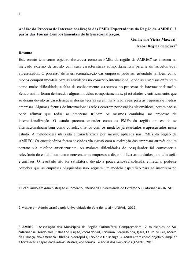 1 Análise do Processo de Internacionalização das PMEs Exportadoras da Região da AMREC, á partir das Teorias Comportamentai...
