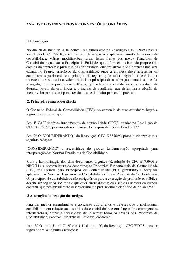 ANÁLISE DOS PRINCÍPIOS E CONVENÇÕES CONTÁBEIS1 IntroduçãoNo dia 28 de maio de 2010 houve uma atualização na Resolução CFC ...