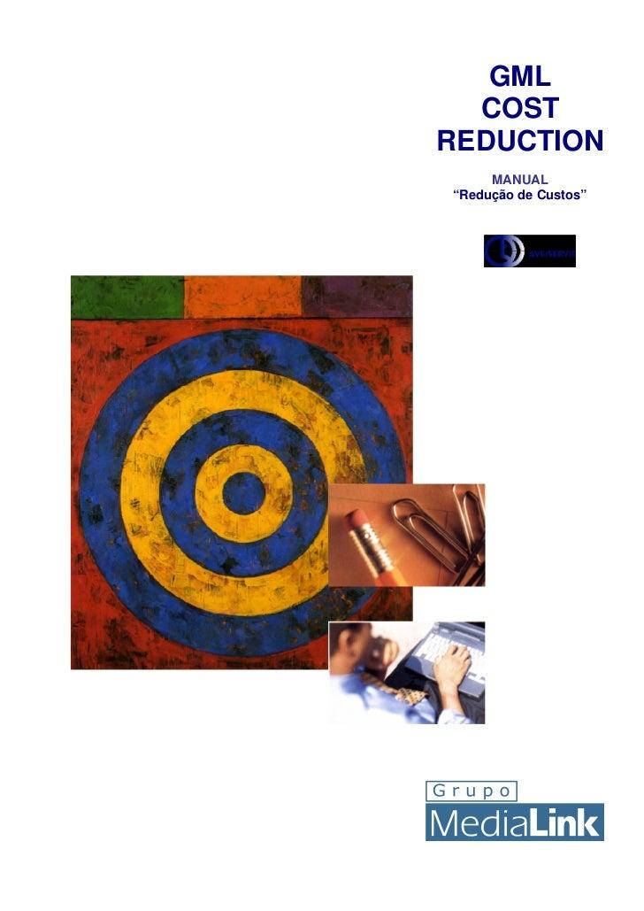 """GML  COSTREDUCTION     MANUAL""""Redução de Custos"""""""