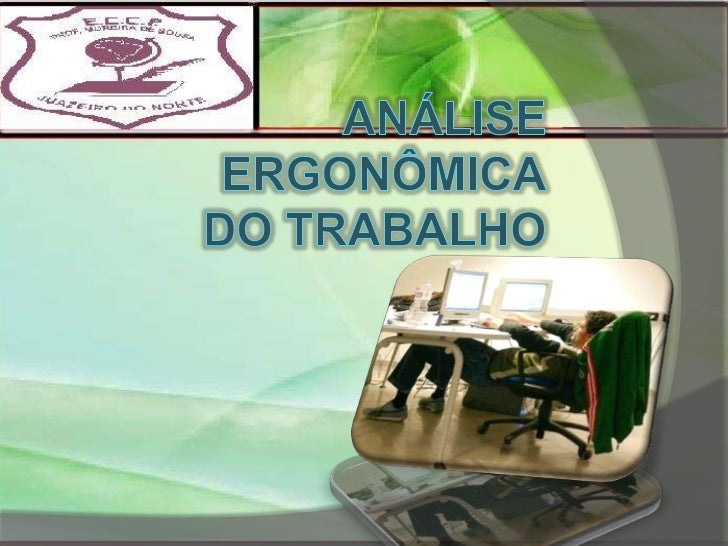 Análise ergonômicaDo Trabalho(AET)<br />
