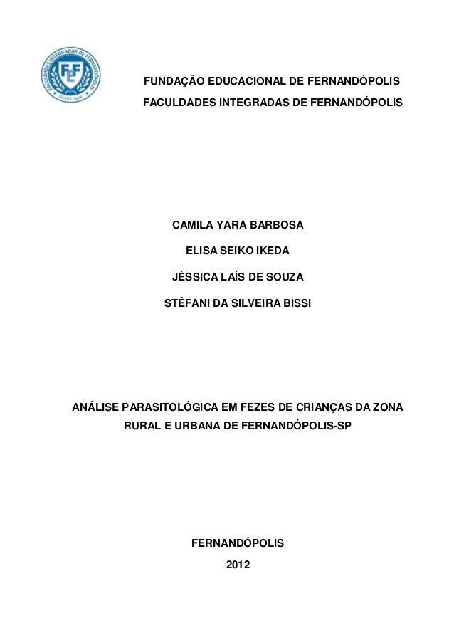Análise parasitológica em fezes de crianças da zona rural e urbana de fernandópolis