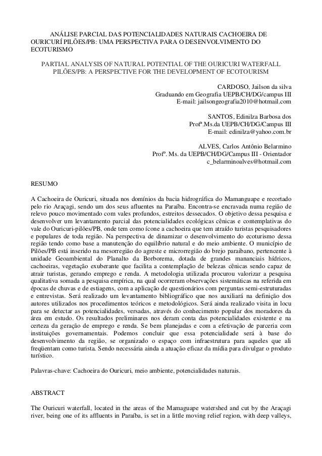 ANÁLISE PARCIAL DAS POTENCIALIDADES NATURAIS CACHOEIRA DEOURICURÍ PILÕES/PB: UMA PERSPECTIVA PARA O DESENVOLVIMENTO DOECOT...