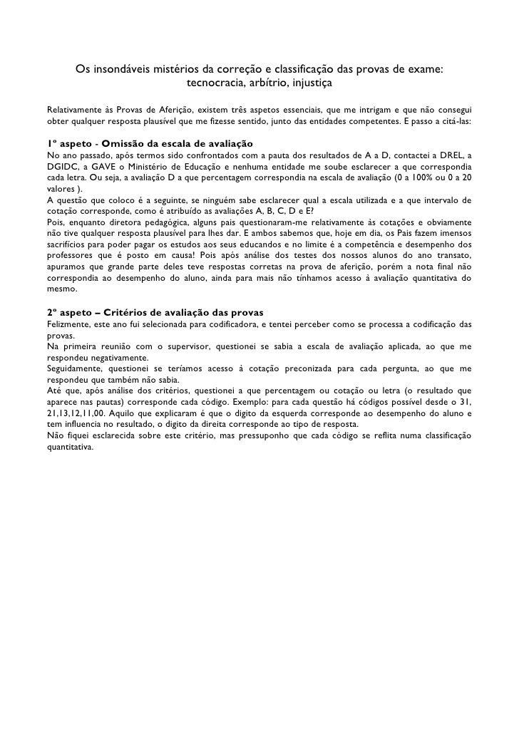 Os insondáveis mistérios da correção e classificação das provas de exame:                             tecnocracia, arbítri...