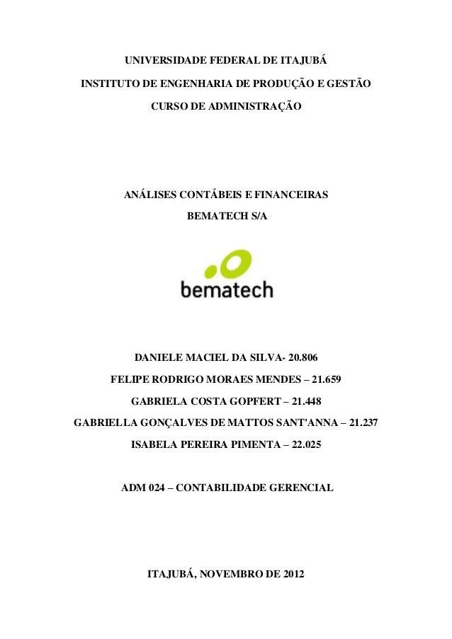 Análises contábeis e financeiras  Bematech SA ( 2009, 2010, 2011)