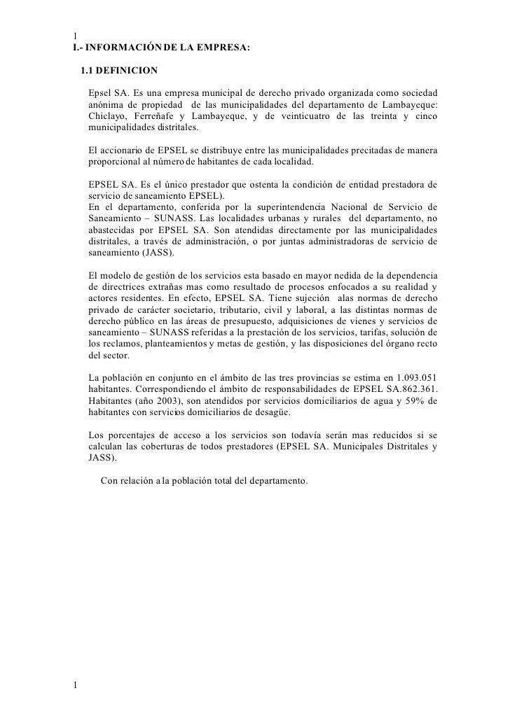 1 I.- INFORMACIÓN DE LA EMPRESA:      1.1 DEFINICION       Epsel SA. Es una empresa municipal de derecho privado organizad...