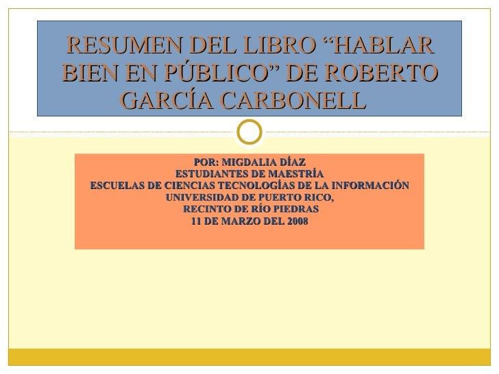 POR: MIGDALIA DÍAZ ESTUDIANTES DE MAESTRÍA ESCUELAS DE CIENCIAS TECNOLOGÍAS DE LA INFORMACIÓN UNIVERSIDAD DE PUERTO RICO, ...