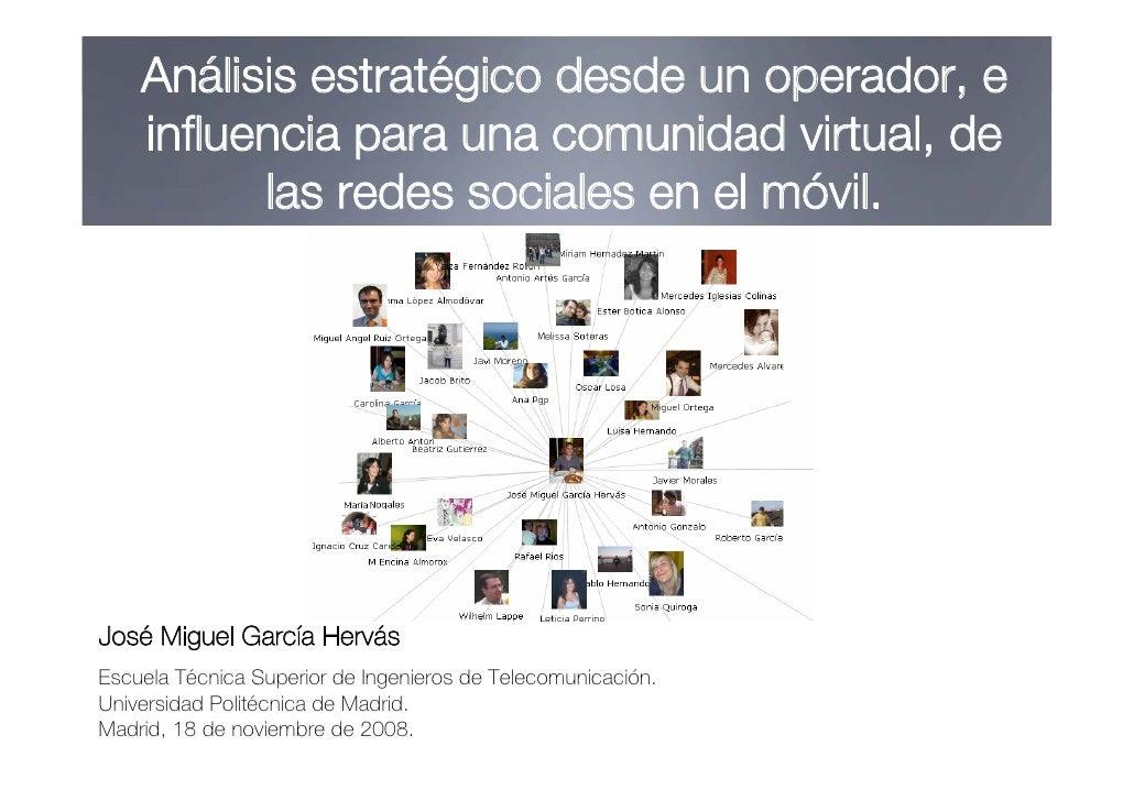 Análisis estratégico desde un operador, e     influencia para una comunidad virtual, de           las redes sociales en el...