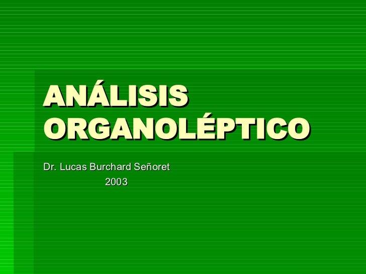 Análisis Organoléptico de Alimentos