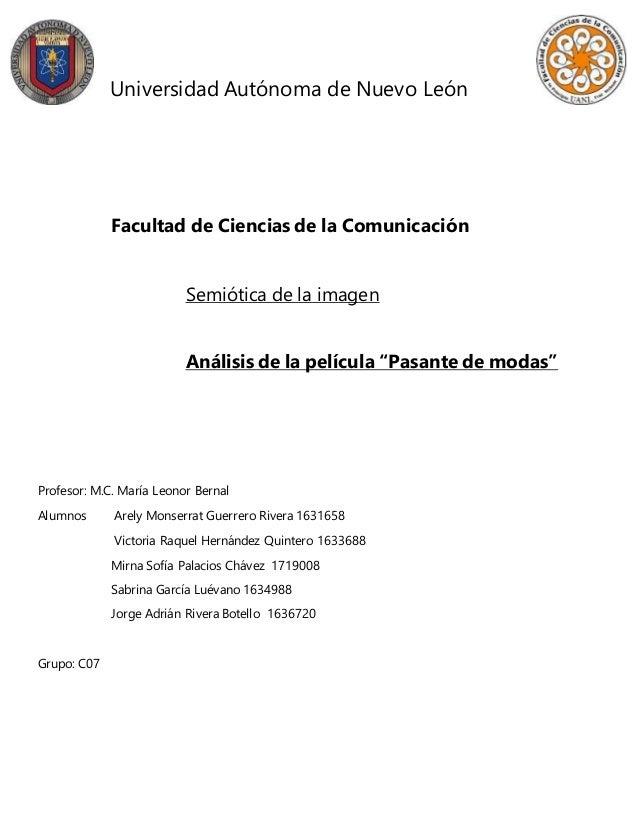 Universidad Autónoma de Nuevo León Facultad de Ciencias de la Comunicación Semiótica de la imagen Análisis de la película ...