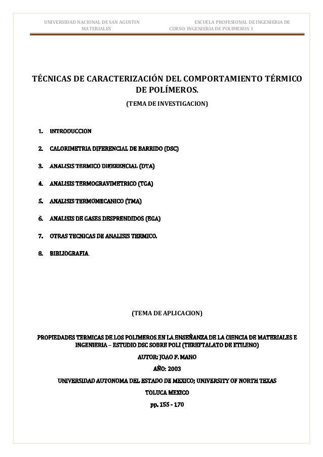 UNIVERSIDAD NACIONAL DE SAN AGUSTIN ESCUELA PROFESIONAL DE INGENIERIA DE MATERIALES CURSO: INGENIERIA DE POLIMEROS I TÉCNI...