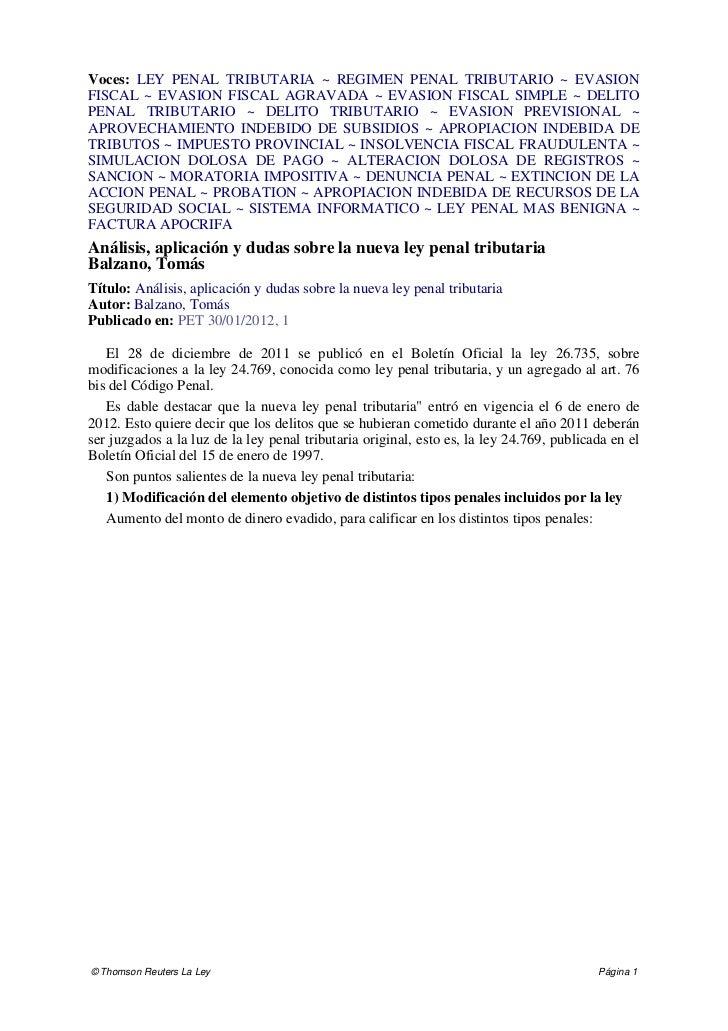 Voces: LEY PENAL TRIBUTARIA ~ REGIMEN PENAL TRIBUTARIO ~ EVASIONFISCAL ~ EVASION FISCAL AGRAVADA ~ EVASION FISCAL SIMPLE ~...