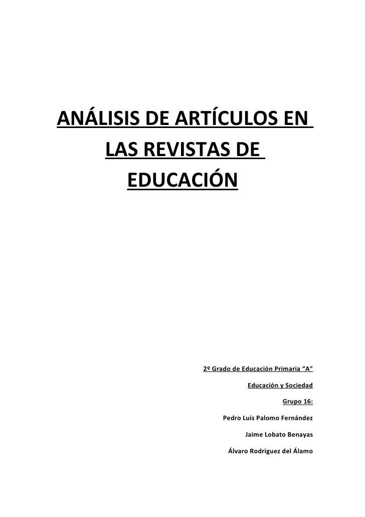 """ANÁLISIS DE ARTÍCULOS EN    LAS REVISTAS DE       EDUCACIÓN             2º Grado de Educación Primaria """"A""""                ..."""
