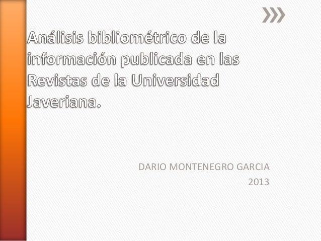 DARIO MONTENEGRO GARCIA 2013