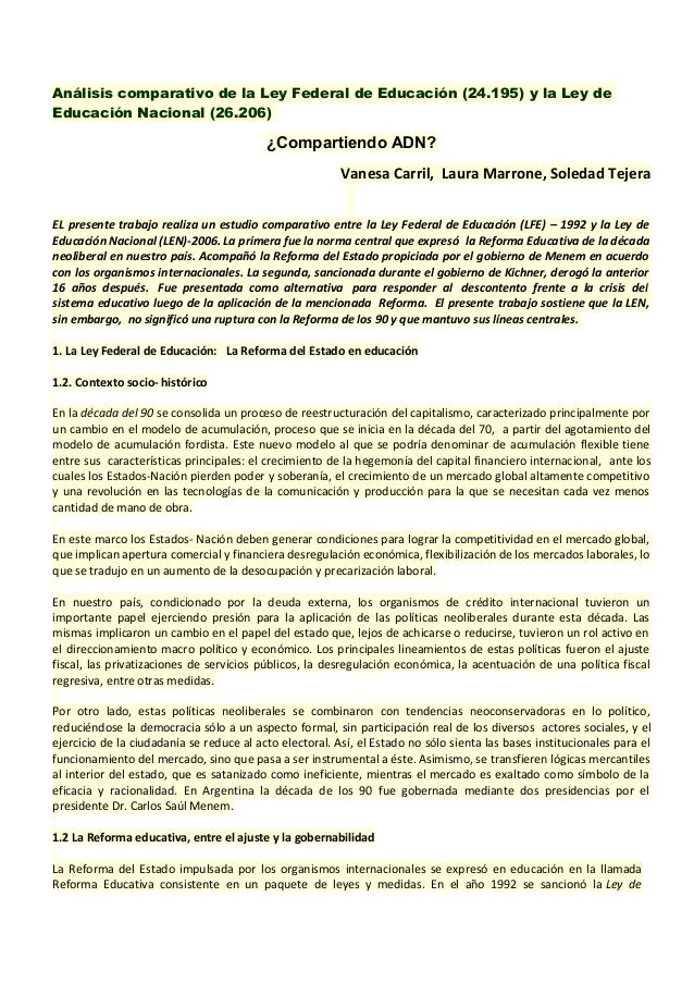 Análisis comparativo de la Ley Federal de Educación (24.195) y la Ley deEducación Nacional (26.206)                       ...