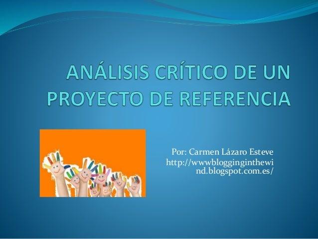 Análisis crítico de un proyecto de referencia