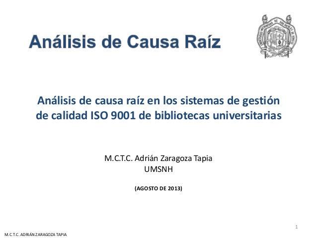 Análisis de causa raíz en los sistemas de gestión de calidad ISO 9001 de bibliotecas universitarias