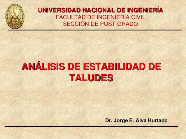 UNIVERSIDAD NACIONAL DE INGENIERÍA       FACULTAD DE INGENIERÍA CIVIL         SECCIÓN DE POST GRADOANÁLISIS DE ESTABILIDAD...