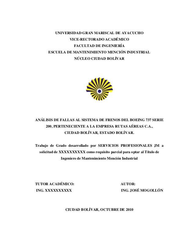 UNIVERSIDAD GRAN MARISCAL DE AYACUCHO VICE-RECTORADO ACADÉMICO FACULTAD DE INGENIERÍA ESCUELA DE MANTENIMIENTO MENCIÓN IND...