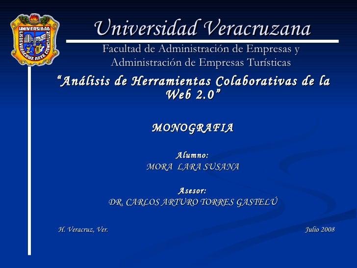 """Universidad Veracruzana Facultad de Administración de Empresas y Administración de Empresas Turísticas """" Análisis de Herra..."""