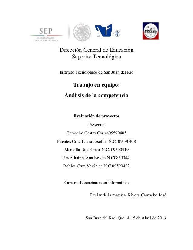 Dirección General de Educación Superior Tecnológica Instituto Tecnológico de San Juan del Río Trabajo en equipo: Análisis ...