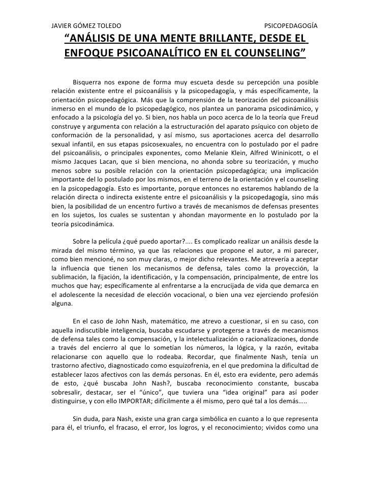 """JAVIER GÓMEZ TOLEDO                                                       PSICOPEDAGOGÍA     """"ANÁLISIS DE UNA MENTE BRILLA..."""