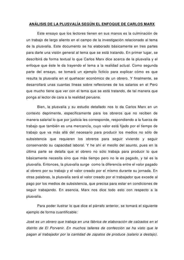 ANÁLISIS DE LA PLUSVALÍA SEGÚN EL ENFOQUE DE CARLOS MARX      Este ensayo que los lectores tienen en sus manos es la culmi...