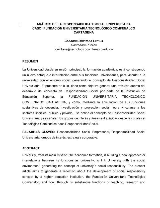 ANÁLISIS DE LA RESPONSABILIDAD SOCIAL UNIVERSITARIACASO: FUNDACIÓN UNIVERSITARIA TECNOLÓGICO COMFENALCOCARTAGENAJohanna Qu...