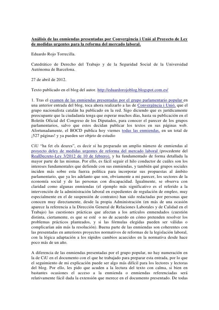 Análisis de las enmiendas presentadas por Convergència i Unió al Proyecto de Leyde medidas urgentes para la reforma del me...