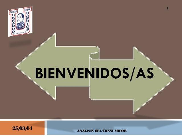 25/03/14 ANÁLISIS DEL CONSUMIDOR 1