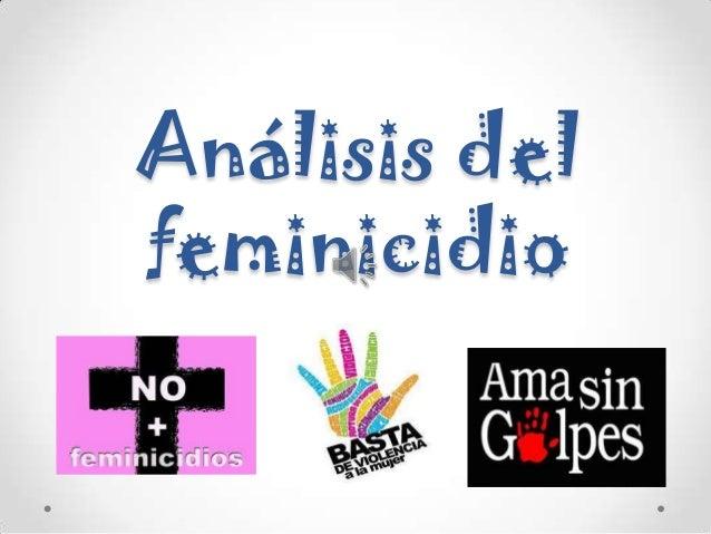 Análisis del feminicidio