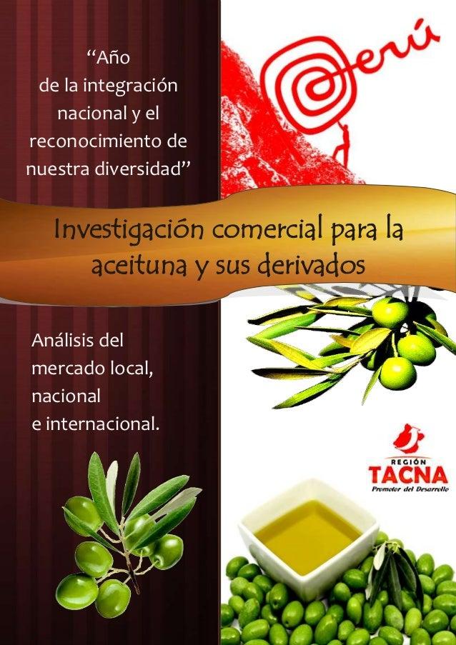 Análisis de mercado 2007   2011; para la aceituna y derivados