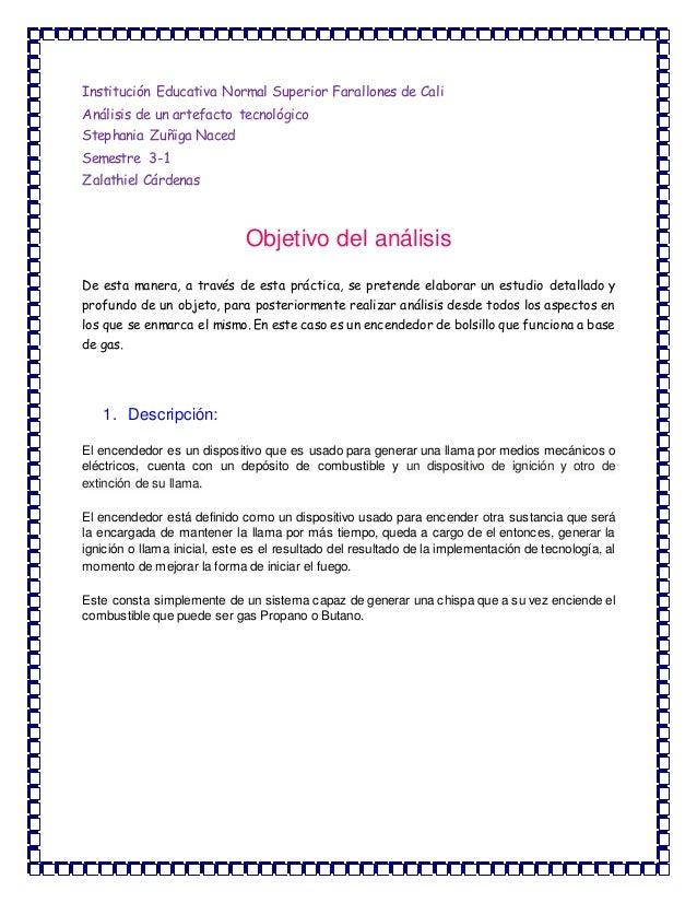 Institución Educativa Normal Superior Farallones de Cali Análisis de un artefacto tecnológico Stephania Zuñiga Naced Semes...