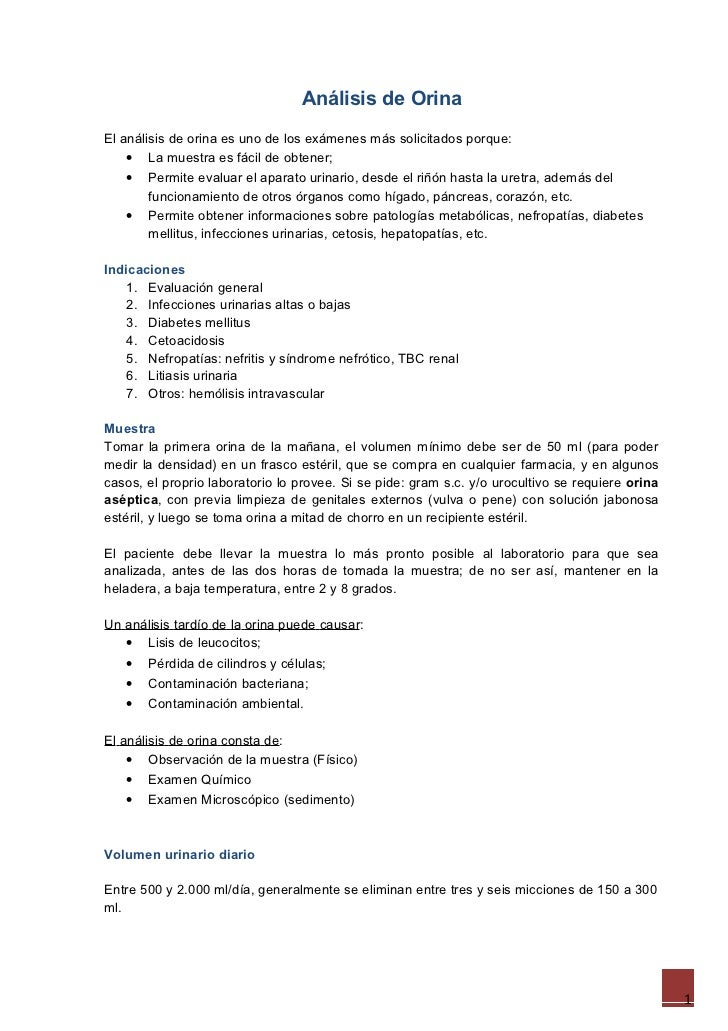Análisis de OrinaEl análisis de orina es uno de los exámenes más solicitados porque:    • La muestra es fácil de obtener; ...
