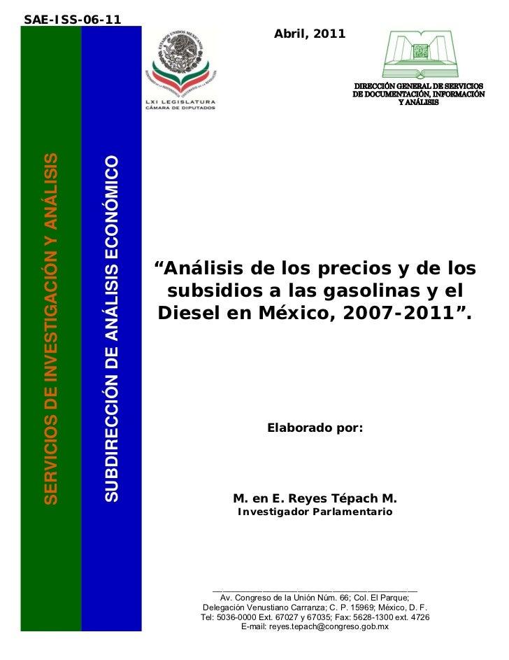Análisis de precios y subsidios a gasolinas y diesel en méxico 2007 2011