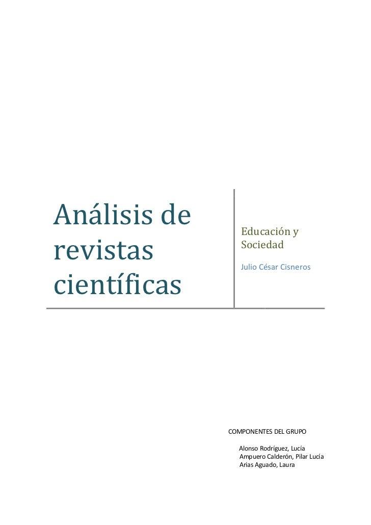 Análisis de      Educación yrevistas         Sociedad                 Julio César Cisneroscientíficas              COMPONE...