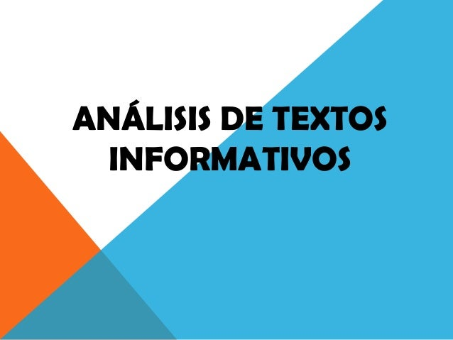 ANÁLISIS DE TEXTOS INFORMATIVOS