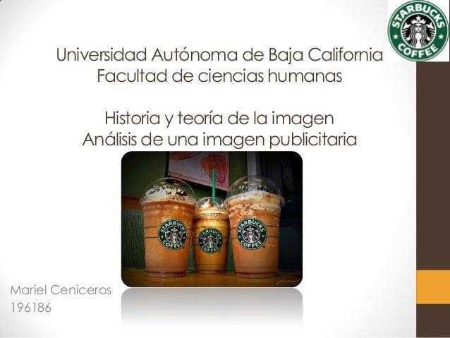 Universidad Autónoma de Baja California Facultad de ciencias humanas Historia y teoría de la imagen Análisis de una imagen...