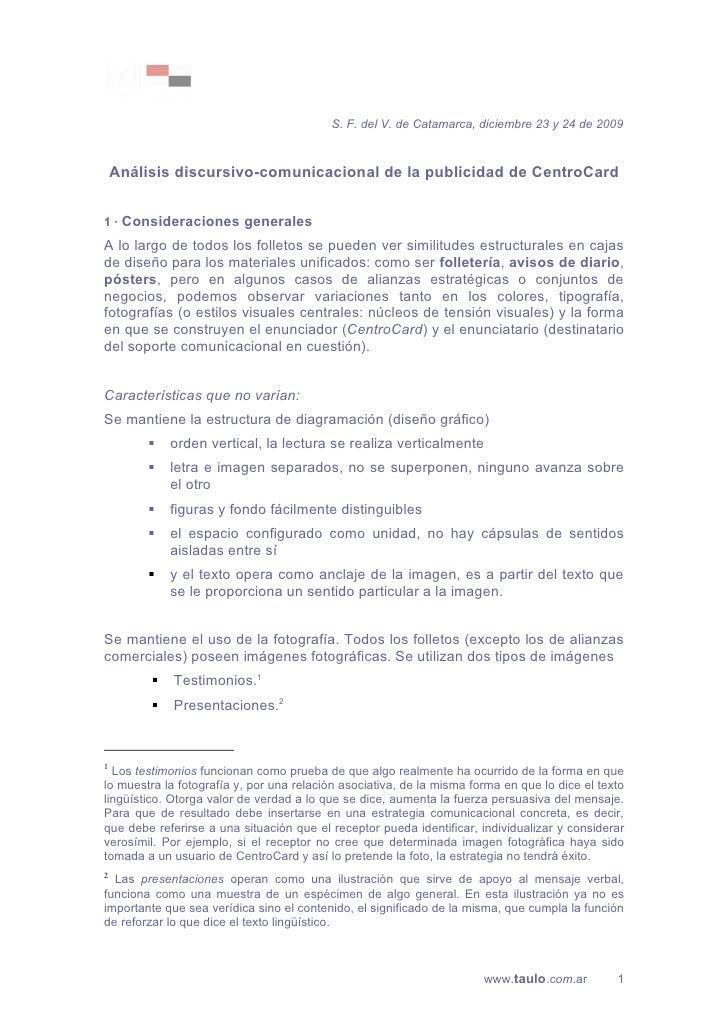 S. F. del V. de Catamarca, diciembre 23 y 24 de 2009        Análisis discursivo-comunicacional de la publicidad de CentroC...