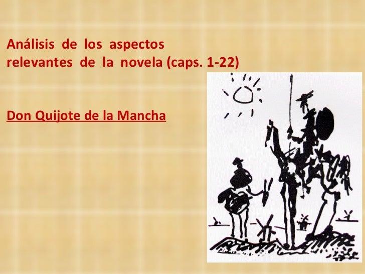 Análisis  de  los  aspectos  relevantes  de  la  novela (caps. 1-22)  Don Quijote de la Mancha