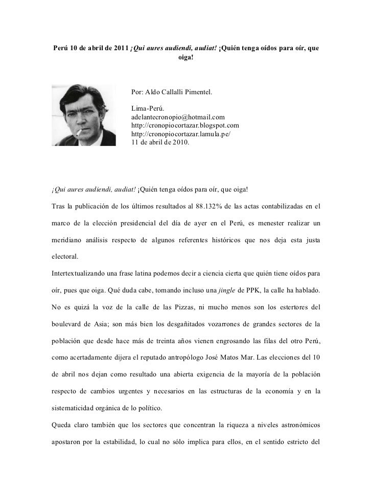 Perú 10 de abril de 2011 ¡Qui aures audiendi, audiat! ¡Quién tenga oídos para oír, que                                    ...