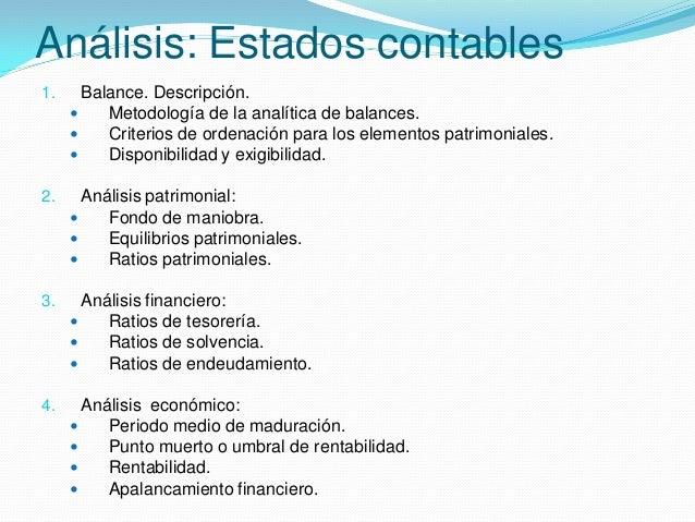 Análisis: Estados contables 1. Balance. Descripción.  Metodología de la analítica de balances.  Criterios de ordenación ...