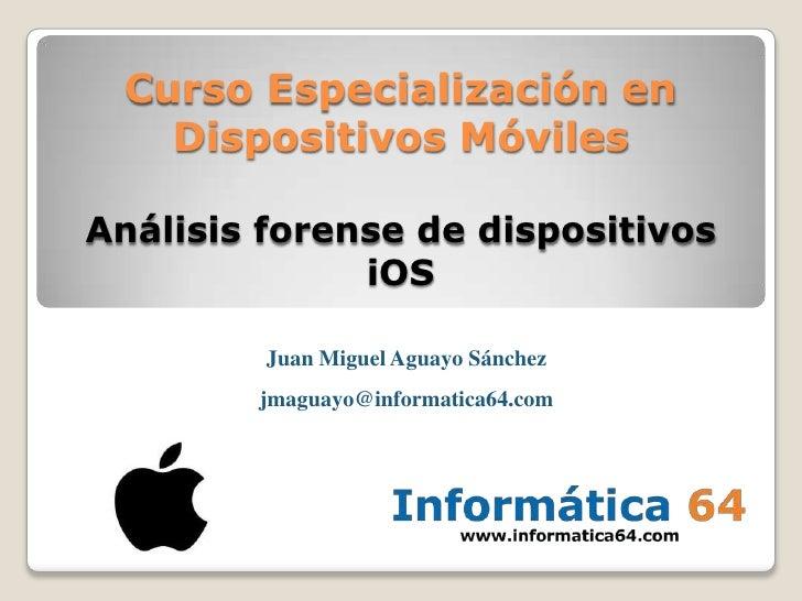 Análisis forense de dispositivos ios