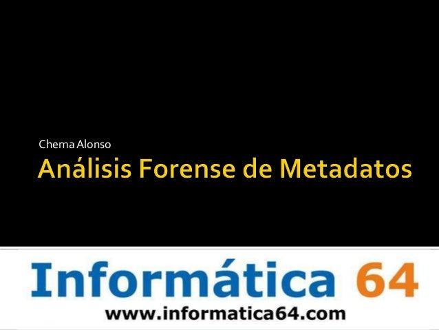 Análisis forense metadatos