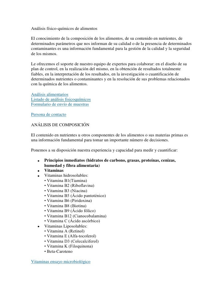 Análisis físico-químicos de alimentosEl conocimiento de la composición de los alimentos, de su contenido en nutrientes, de...